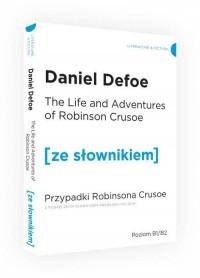 Przypadki Robinsona Crusoe wersja angielska z podręcznym słownikiem - okładka książki