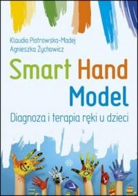 Smart Hand Model. Diagnoza i terapia - okładka książki