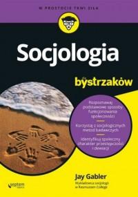 Socjologia dla bystrzaków. W prostocie - okładka książki