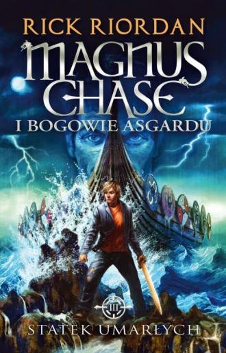 Statek umarłych. Seria Magnus Chase - okładka książki