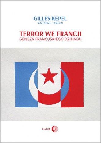 Terror we Francji. Geneza francuskiego - okładka książki