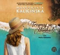 Trzymaj się, Mańka! - Małgorzata - pudełko audiobooku