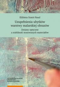 Uzupełnienia ubytków warstwy malarskiej obrazów - okładka książki