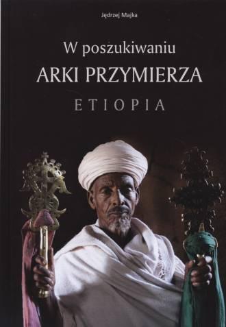 W poszukiwaniu Arki Przymierza. - okładka książki