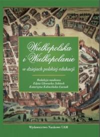 Wielkopolska i Wielkopolanie w - okładka książki