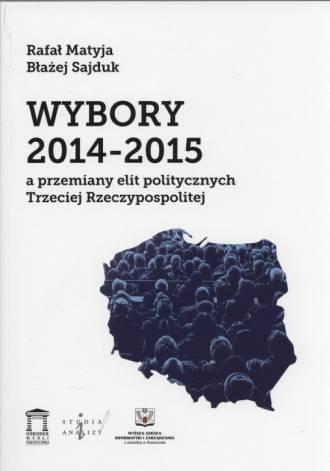 Wybory 2014-2015 a przemiany elit - okładka książki