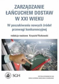 Zarządzanie łańcuchem dostaw w XXI wieku - okładka książki