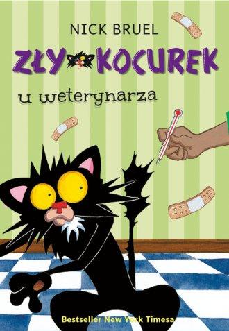 Zły Kocurek u weterynarza - okładka książki