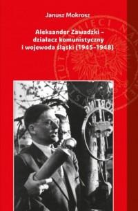 Aleksander Zawadzki. Działacz komunistyczny - okładka książki