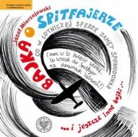 Bajka o Spitfajerze - okładka książki