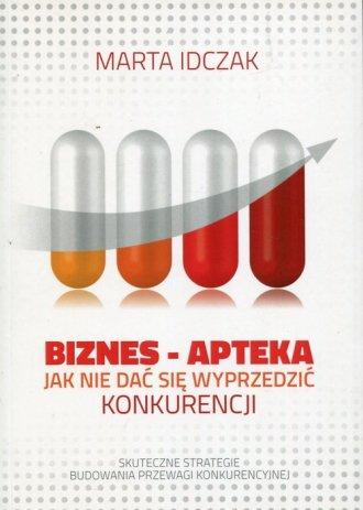Biznes Apteka. Jak nie dać się - okładka książki