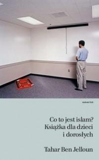Co to jest islam? Książka dla dzieci i dorosłych - okładka książki