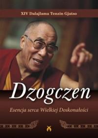 Dzogczen. Esencja serca Wielkiej Doskonałości - okładka książki