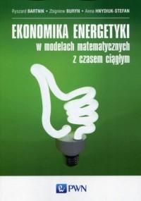 Ekonomika energetyki w modelach - okładka książki