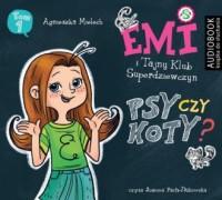 Emi i Tajny Klub Superdziewczyn. Psy czy koty. Seria 2. Tom 1 CD - pudełko audiobooku