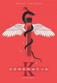 Generacja K. Tom 1 - okładka książki