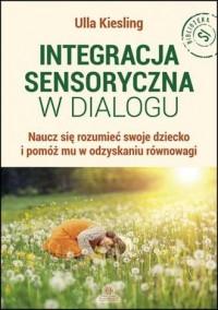 Integracja sensoryczna w dialogu. - okładka książki