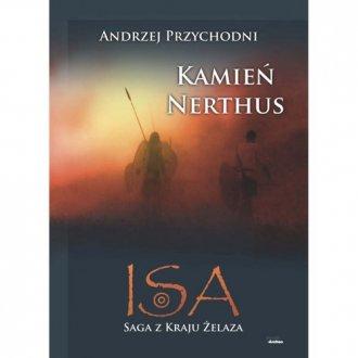 ISA. Tom 1. Kamień Nerthus - okładka książki