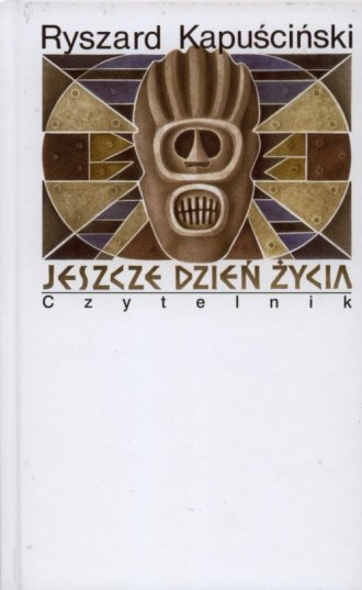 Jeszcze dzień życia - okładka książki