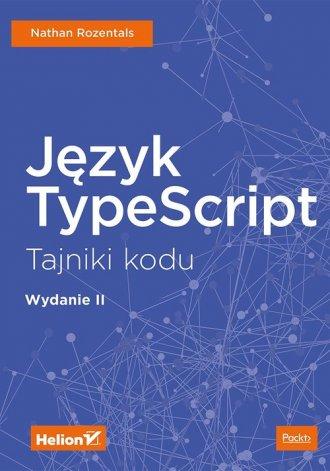 Język TypeScript. Tajniki kodu - okładka książki
