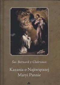 Kazania o Najświętszej Maryi Pannie - okładka książki