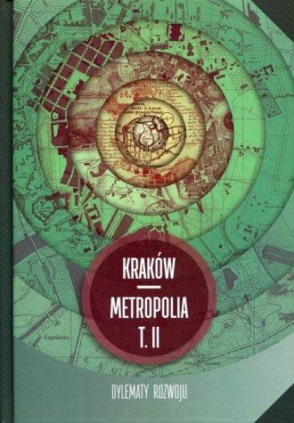 Kraków - metropolia. Tom 2. Dylematy - okładka książki