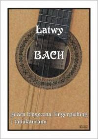 Łatwy Bach. Gitara klasyczna.fingerpicking z tabulaturami - okładka książki