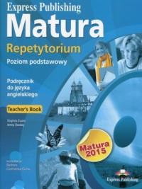 Matura 2015. Repetytorium Teachers Book. Poziom podstawowy (+ CD) - okładka podręcznika