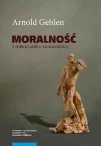 Moralność i hipertrofia moralności - okładka książki