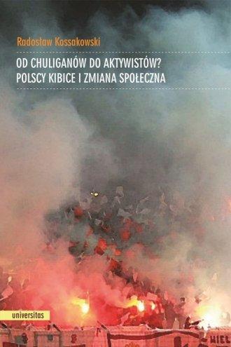 Od chuliganów do aktywistów? Polscy - okładka książki