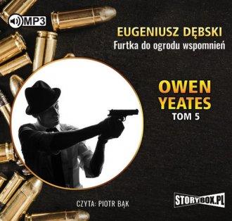 Owen Yeates. Tom 5. Furtka do ogrodu - pudełko audiobooku