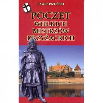 Poczet wielkich mistrzów krzyżackich - okładka książki