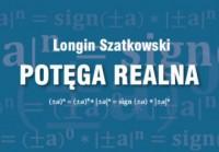 Potęga realna - Longin Szatkowski - okładka książki