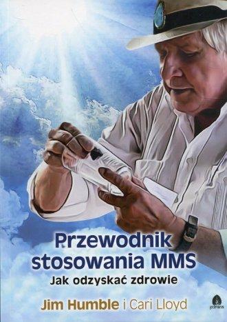 Przewodnik stosowania MMS. Jak - okładka książki
