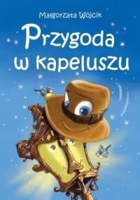 Przygoda w kapeluszu - Małgorzata - okładka książki