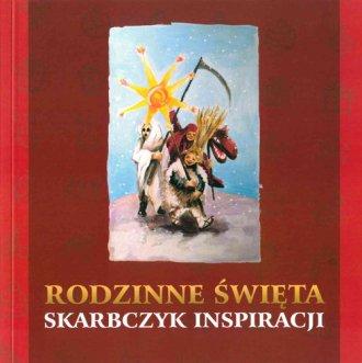 Rodzinne Święta. Skarbczyk Inspiracji - okładka książki