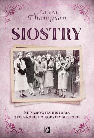 Siostry. Niesamowita historia życia - okładka książki