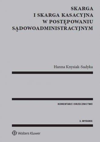 Skarga i skarga kasacyjna w postępowaniu - okładka książki