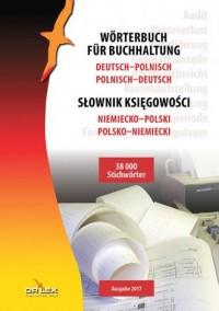 Słownik księgowości niemiecko-polski polsko-niemiecki. Wörterbuch für Buchhaltung Deutsch-Polnisch Polnisch-Deutsch - okładka książki