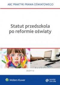 Statut przedszkola po reformie - okładka książki