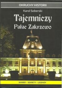 Tajemniczy Pałac Zakrzewo. Skarby - okładka książki