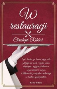 W restauracji - Christoph Ribbat - okładka książki