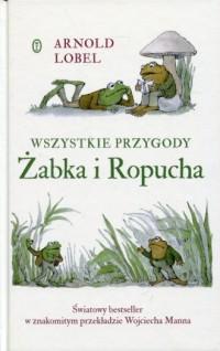 Wszystkie przygody Żabka i Ropucha - okładka książki
