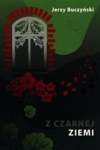 Z czarnej ziemi - okładka książki