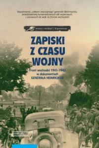 Zapiski z czasu wojny. Front wschodni - okładka książki