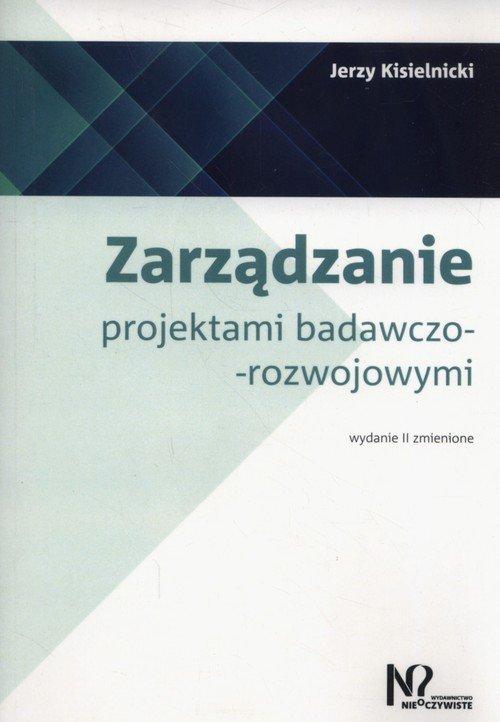 Zarządzanie projektami badawczo-rozwojowymi - okładka książki