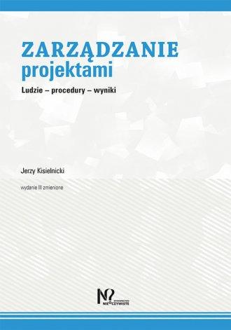 Zarządzanie projektami. Ludzie - okładka książki