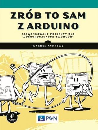Zrób to sam z Arduino. Zaawansowane - okładka książki