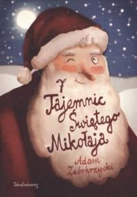 7 tajemnic Świętego Mikołaja - okładka książki