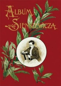 Album jubileuszowe Henryka Sienkiewicza - okładka książki